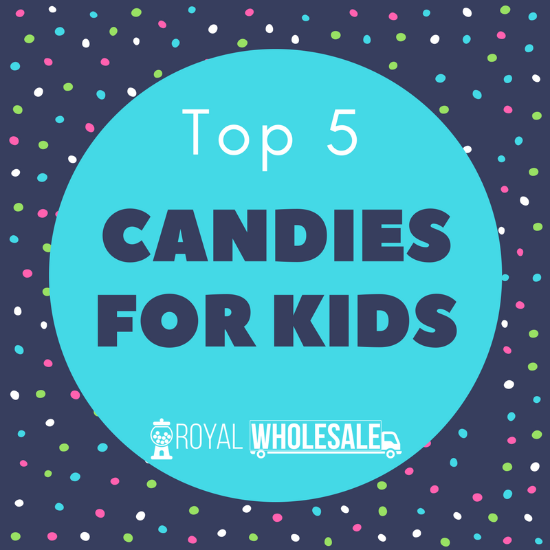 Top 5 Candies for Kids