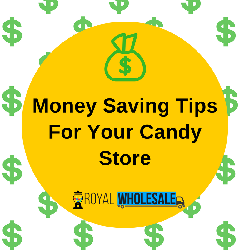 Money Saving Tips For Your Candy Store