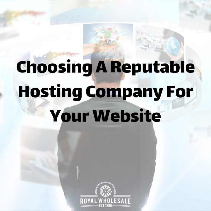 Choosing A Reputable Hosting Company For Your Website